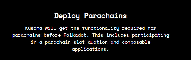Users can deploy parachains in Kusama Network. Source: Kusama.network.